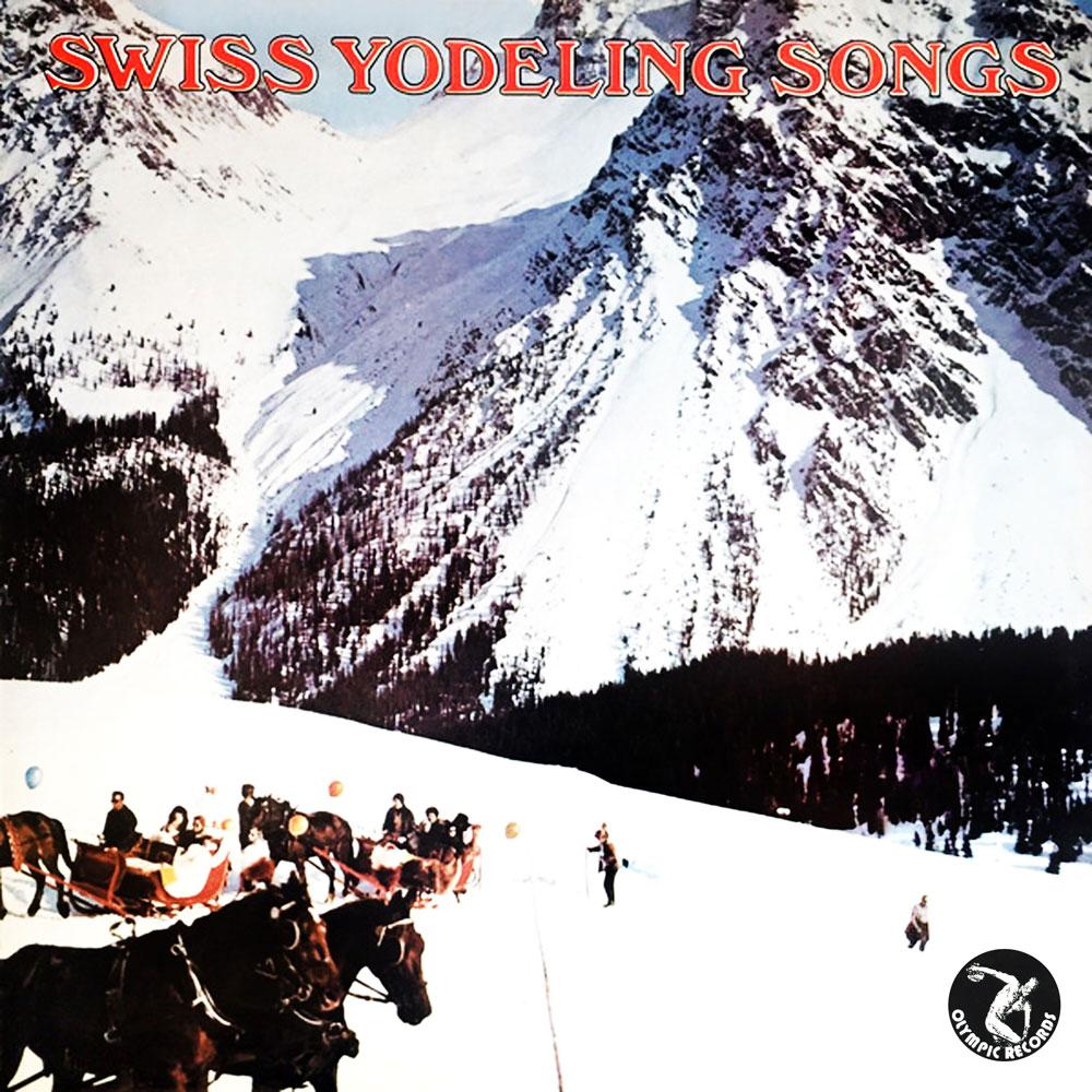 Swiss Yodeling Songs