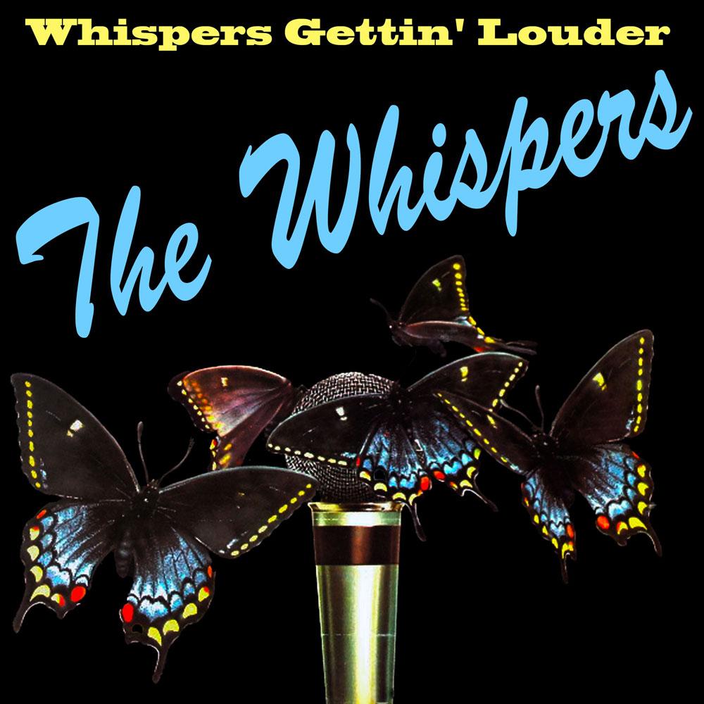 Whispers Gettin' Louder