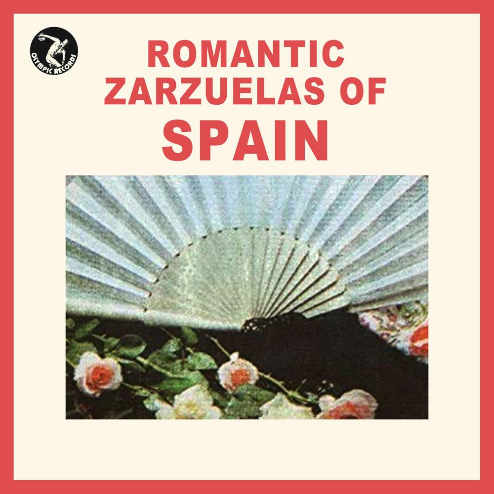 Romantic Zarzuelas of Spain