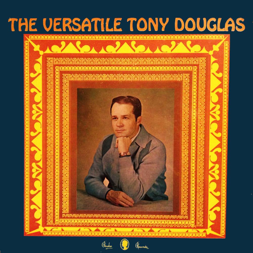 The Versatile Tony Douglas