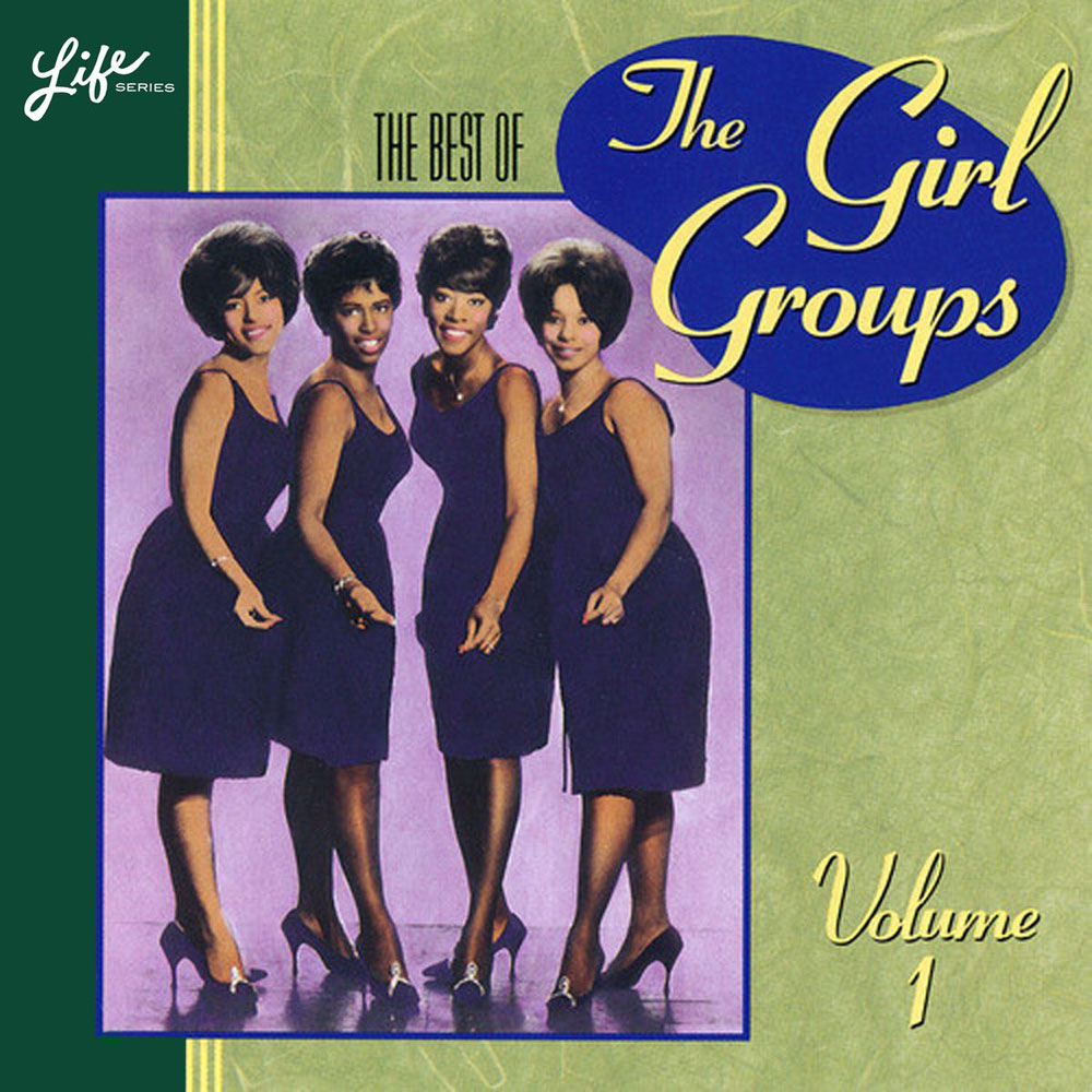 The Best Of The Girl Groups
