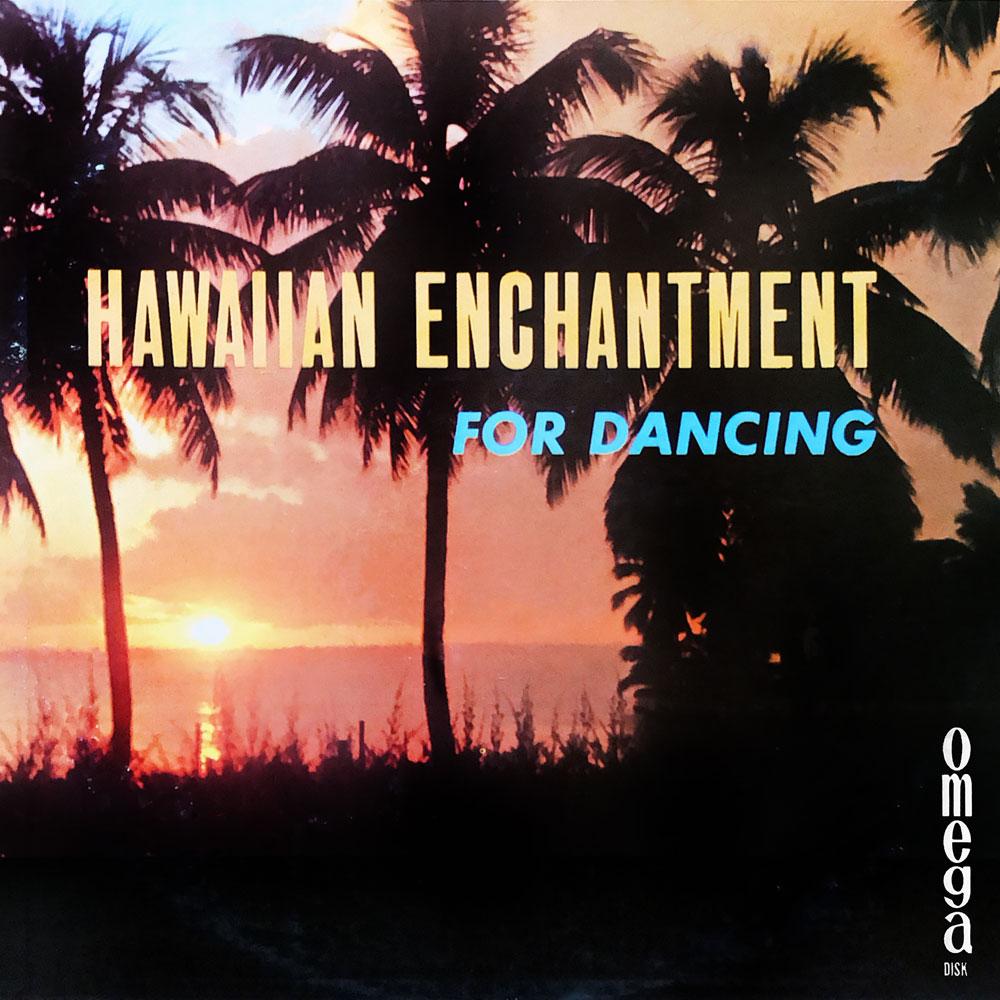 Hawaiian Enchantments For Dancing