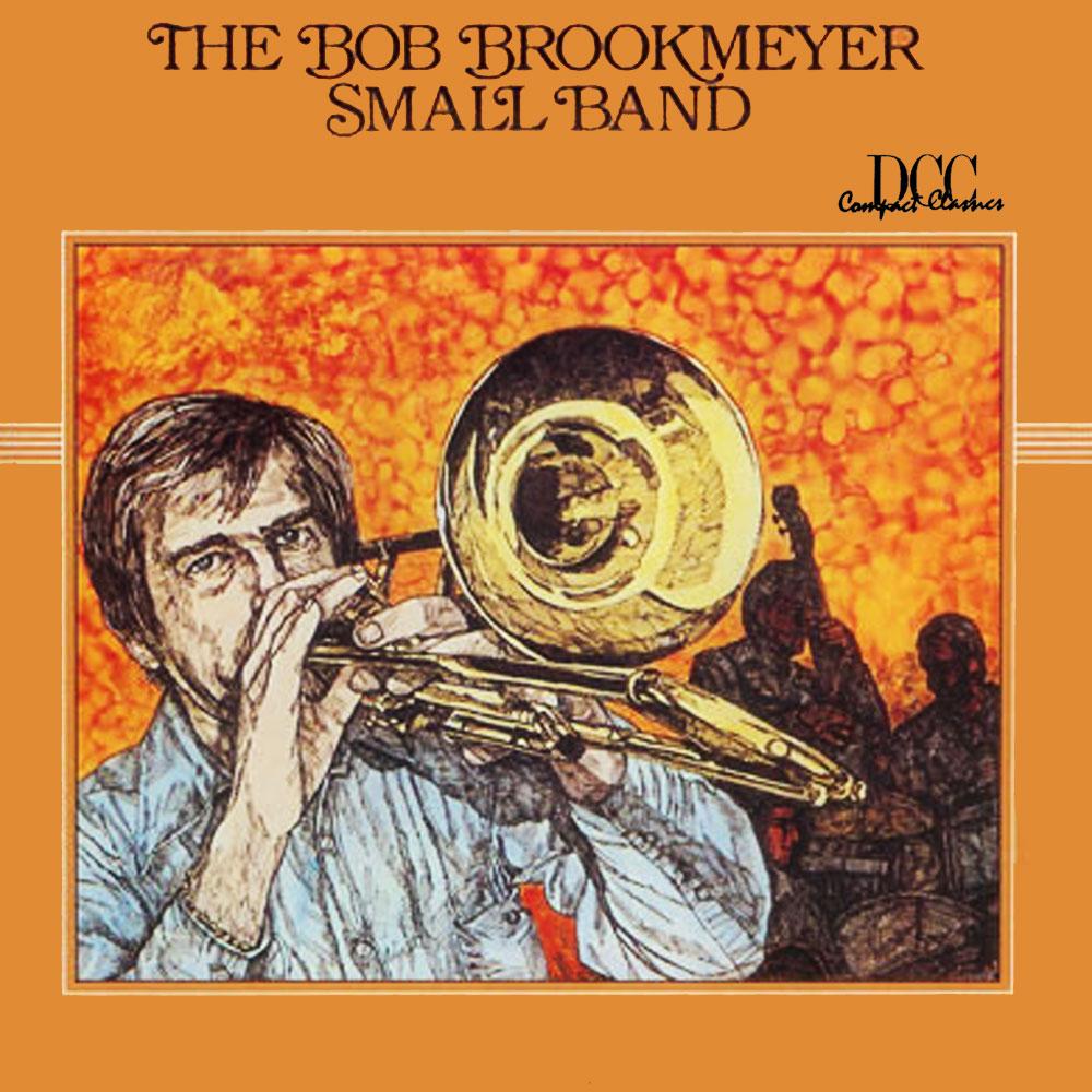 The Bob Brookmeyer Small Band