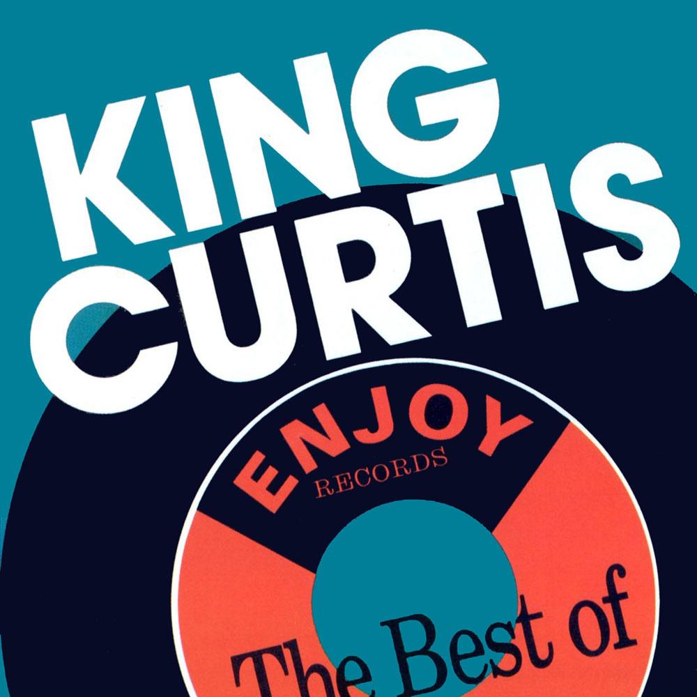 The Best Of King Kurtis