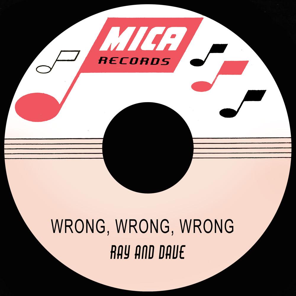 Wrong, Wrong, Wrong,