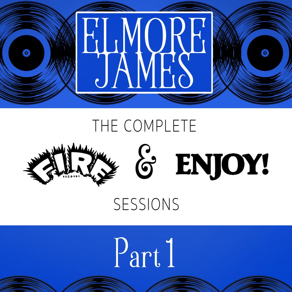 Elmore James Pt. 1