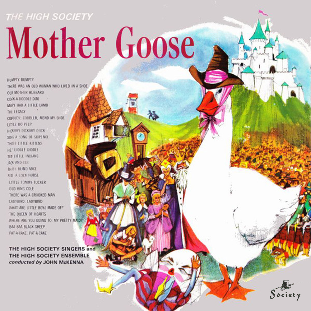 The High Society Mother Goose