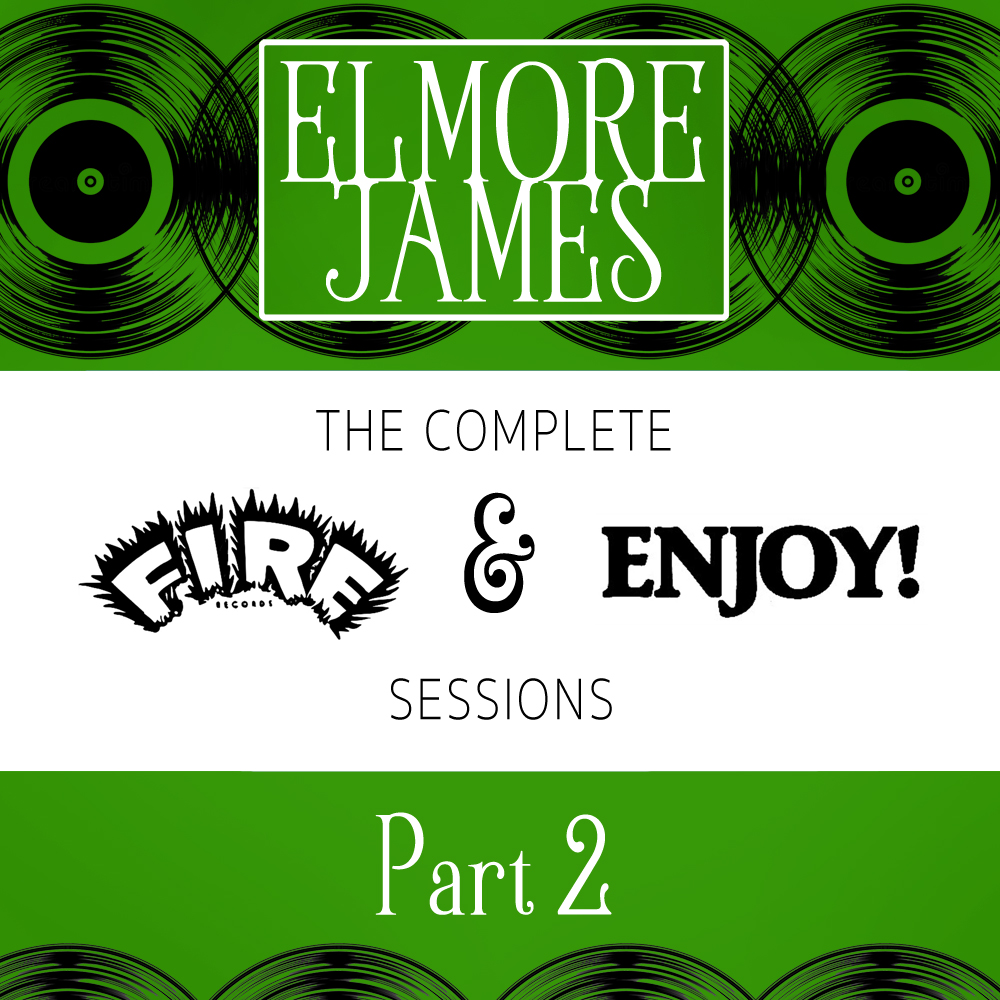 Elmore James Pt. 2
