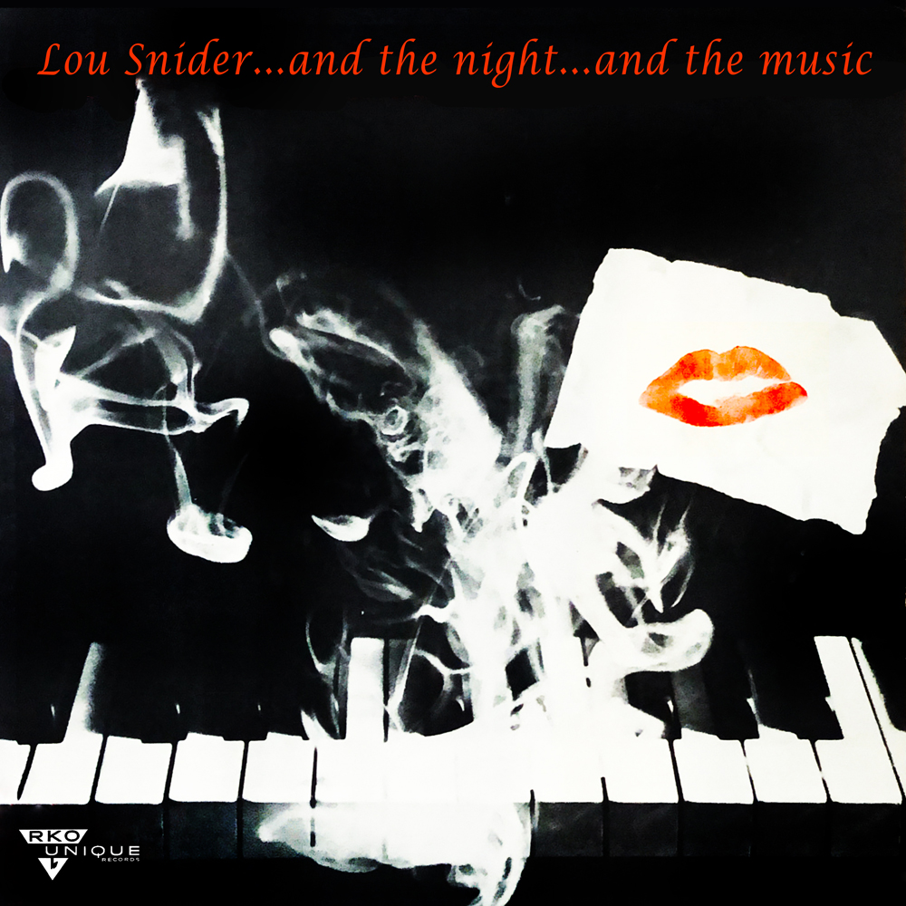 Lou Snider...And The Night...