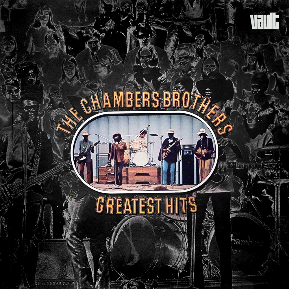 The Chambers Brothers Greatest Hits