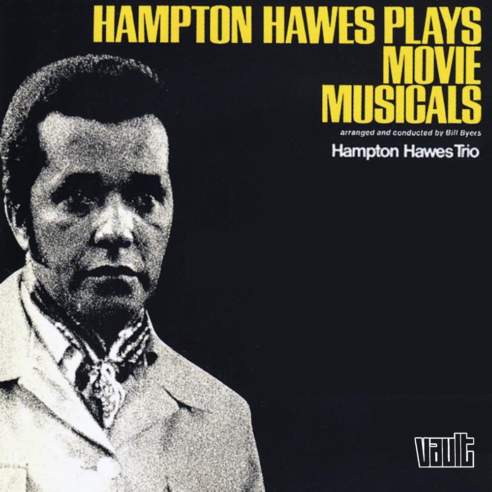Hampton Hawes Plays Musicals