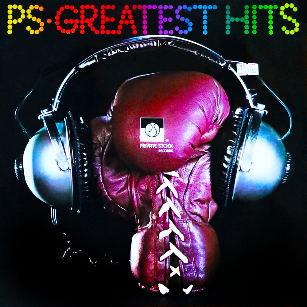 Private Stock Greatest Hits