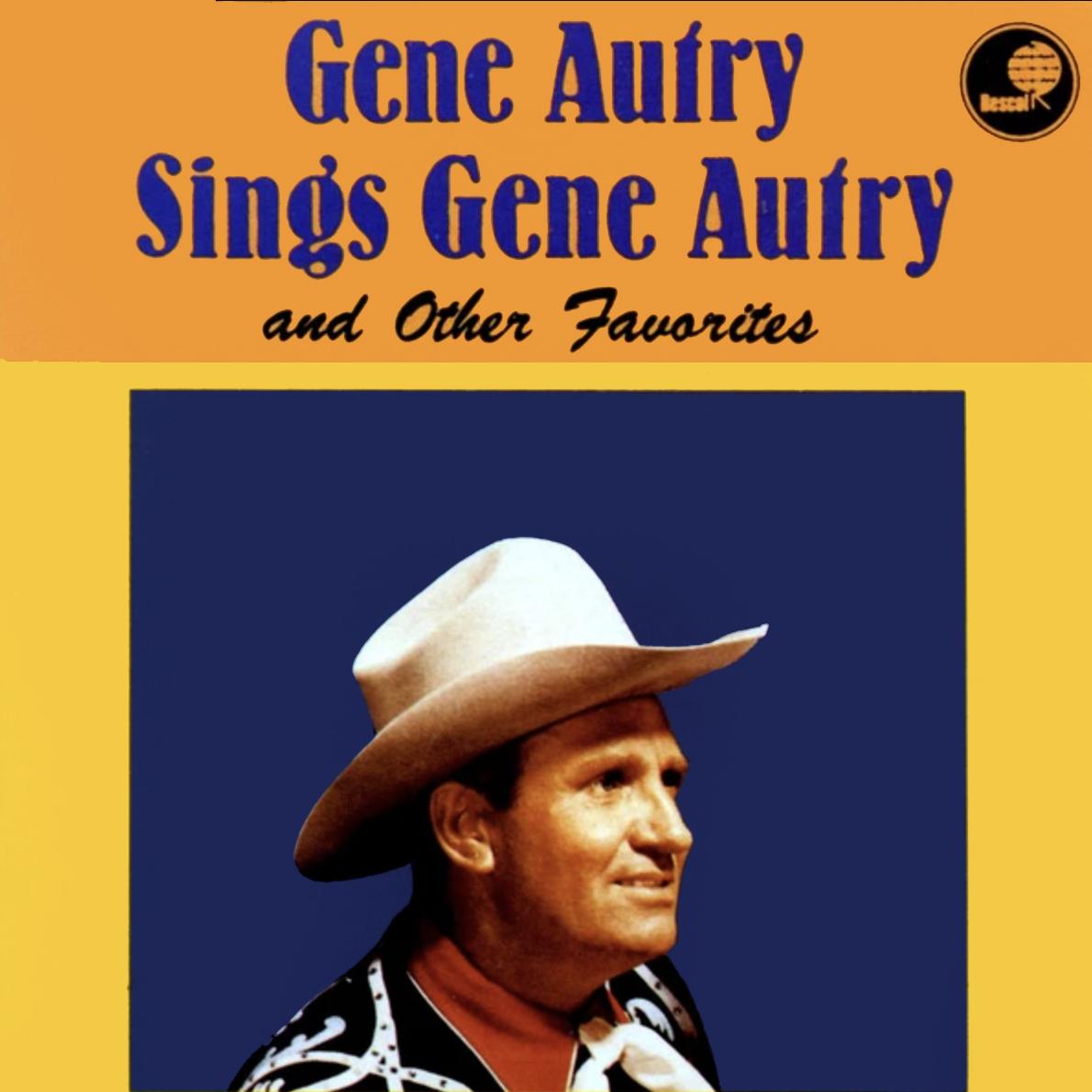 Gene Autry Sings Gene Autry