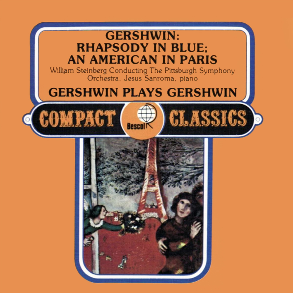 Gershwin- Rhapsody In Blue- An American In Paris