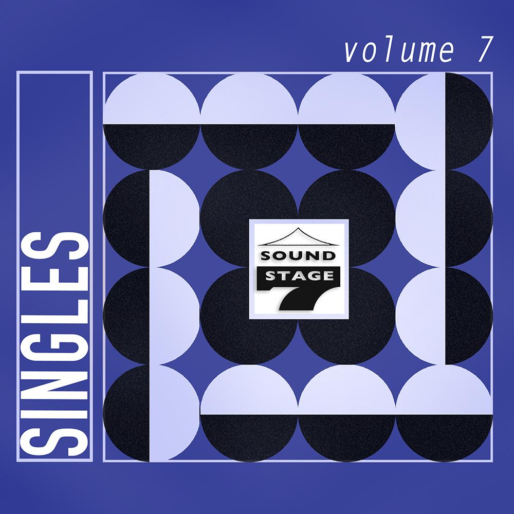 Sound Stage Seven Singles Volume 7