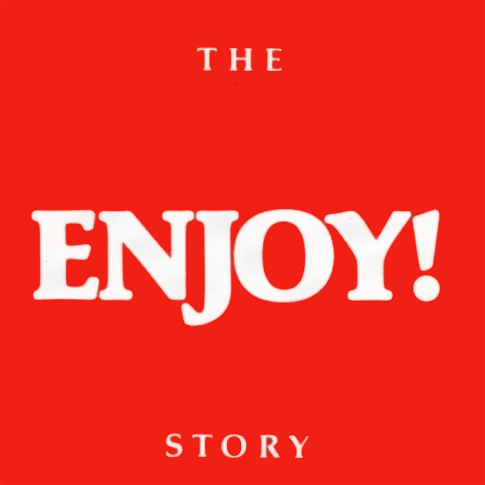 The Enjoy! Story