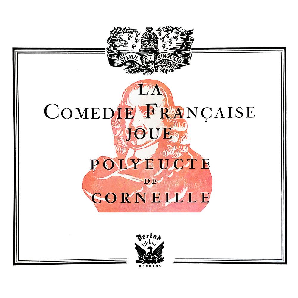 La Comedie Francaise Joue Polyeucte De Conreille